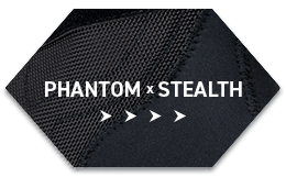 PHANTOM x STEALTH